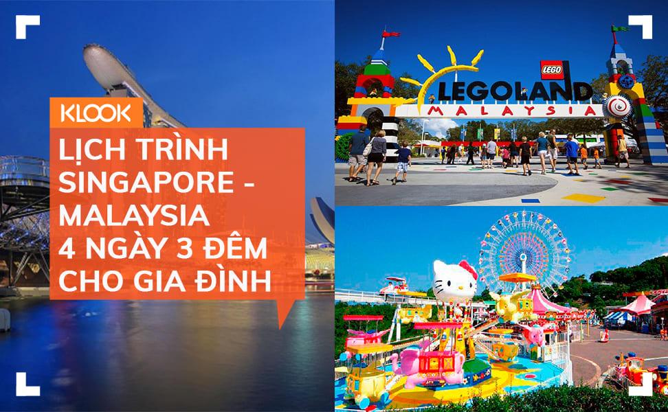 Du lịch tự túc Singapore – Malaysia: Lịch trình 4 ngày 3 đêm cho gia đình 1