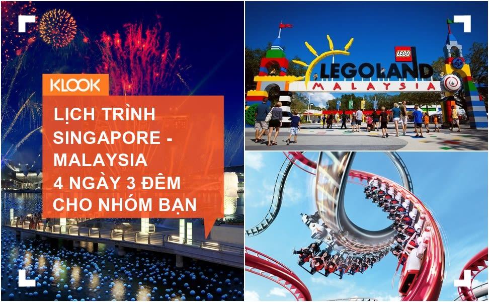 Lịch trình du lịch tự túc Singapore – Malaysia 4 ngày 3 đêm cho nhóm bạn 1