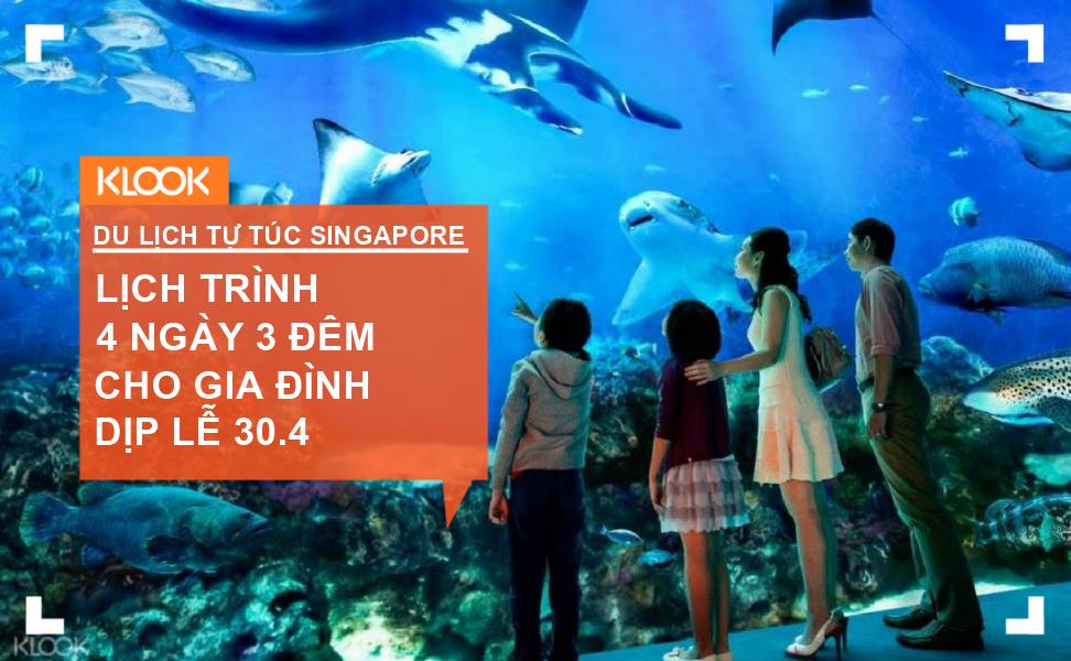 Lịch trình du lịch tự túc Singapore 4 ngày 3 đêm dịp 30/4 cho gia đình 1