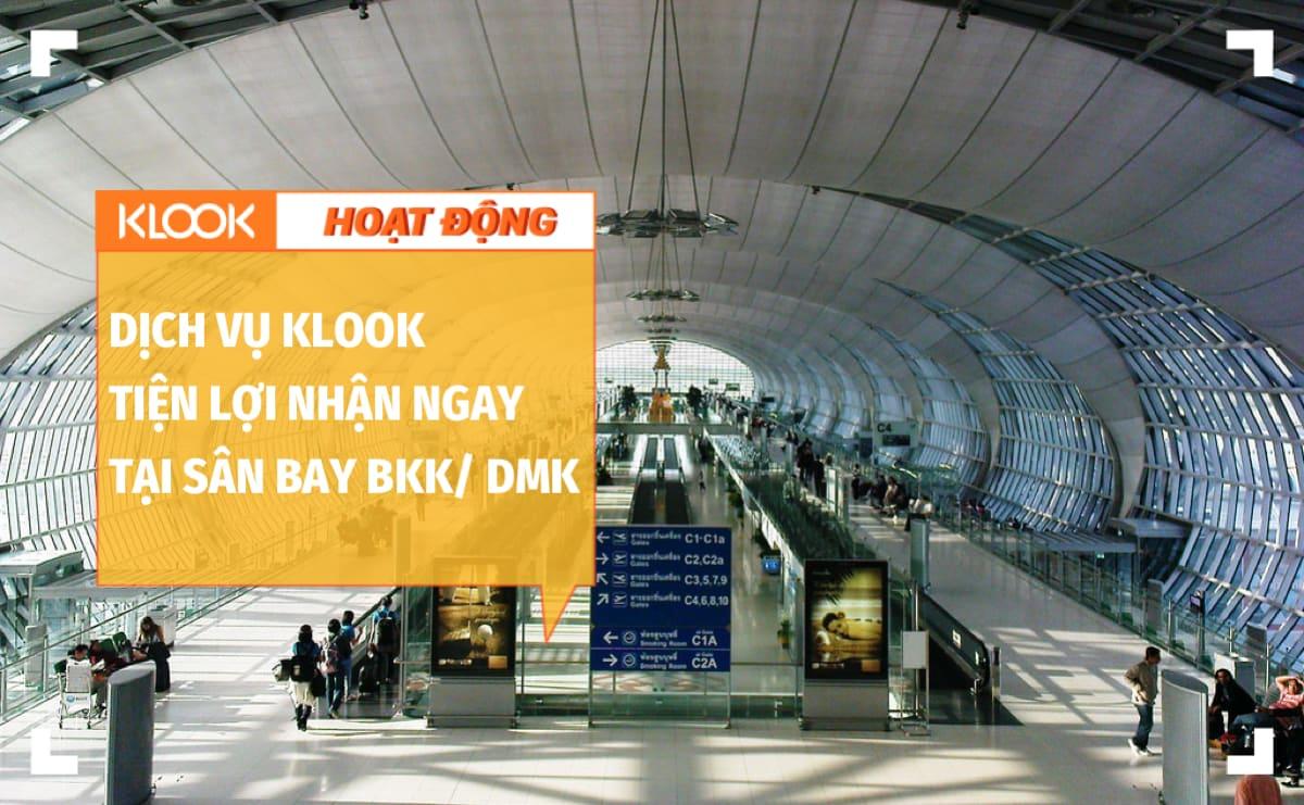 Những dịch vụ cần thiết từ Klook mà bạn có thể nhận ngay tại sân bay Bangkok 1