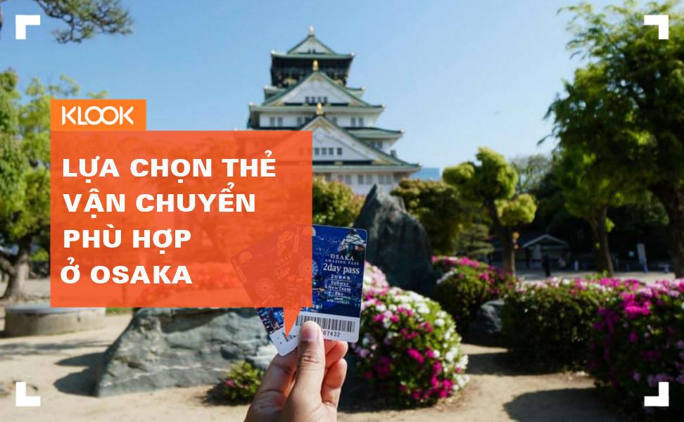 Đi tìm chiếc thẻ vận chuyển phù hợp nhất ở khu vực Osaka: Osaka Amazing, Kansai Thru, ICOCA 1