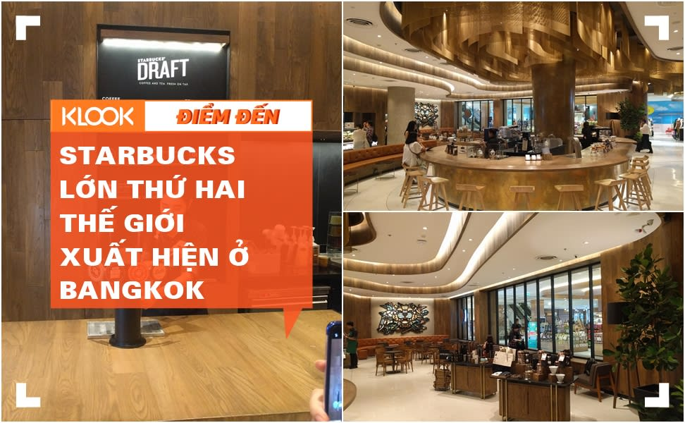 Cửa hàng Starbucks lớn thứ 2 thế giới có mặt tại CentralWorld Bangkok! 1