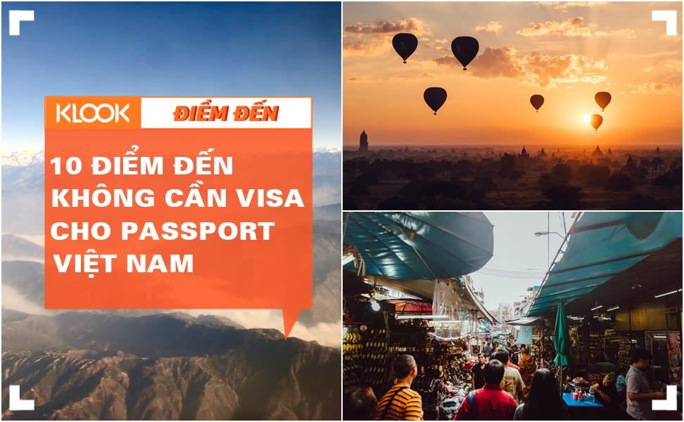 10 điểm du lịch miễn visa HOT nhất cho passport Việt Nam 1