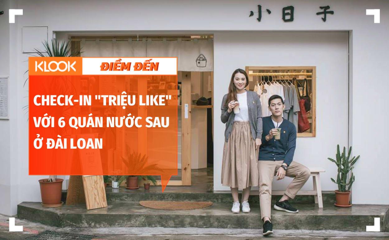 """6 cửa hàng nước take-away đảm bảo check-in """"triệu like"""" ở Đài Loan 1"""