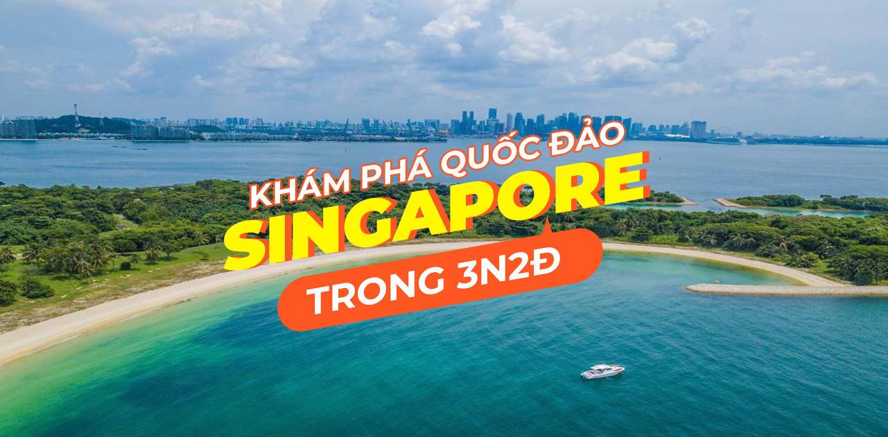 """Lịch trình du lịch Singapore 3N2Đ """"độc lạ"""" cho dịp cuối tuần 1"""