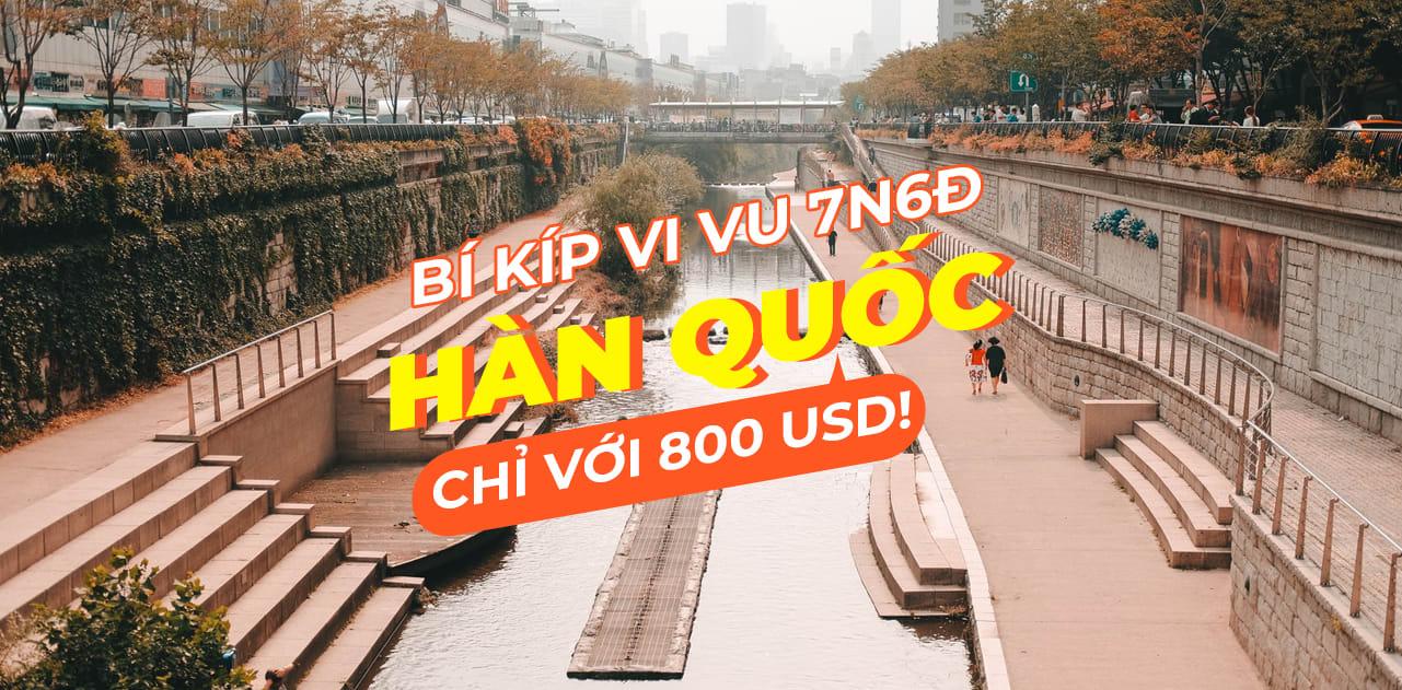 Bí kíp du lịch Hàn Quốc 7 Ngày 6 Đêm chỉ với 800USD 1