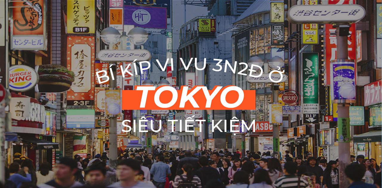 Lịch trình Tokyo 3N2Đ dành cho người đi lần đầu siêu tiết kiệm 1