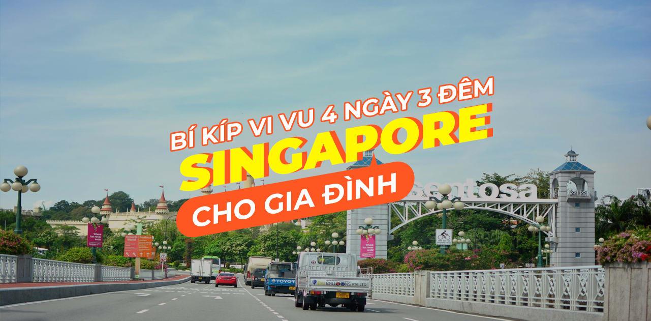 Lịch trình Singapore cho gia đình