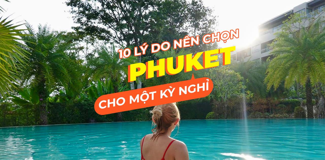 10 lý do để chọn Phuket cho một kỳ nghỉ bãi biển 1