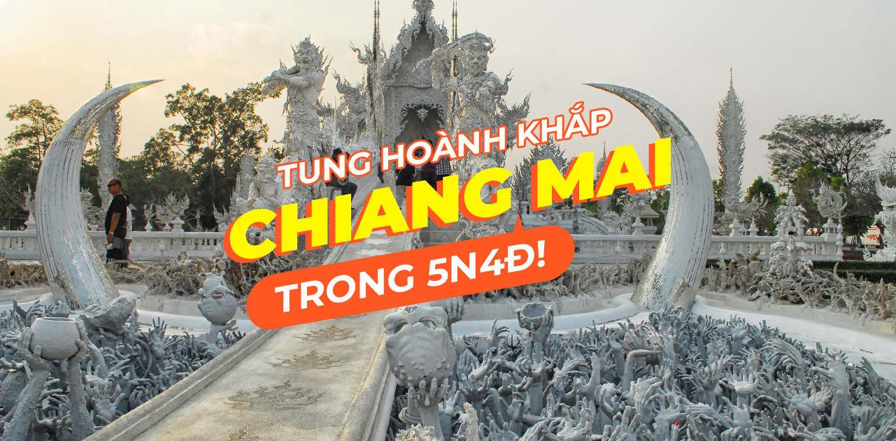 Lịch trình 5N4Đ khám phá Chiang Mai dễ dàng, tiết kiệm 1