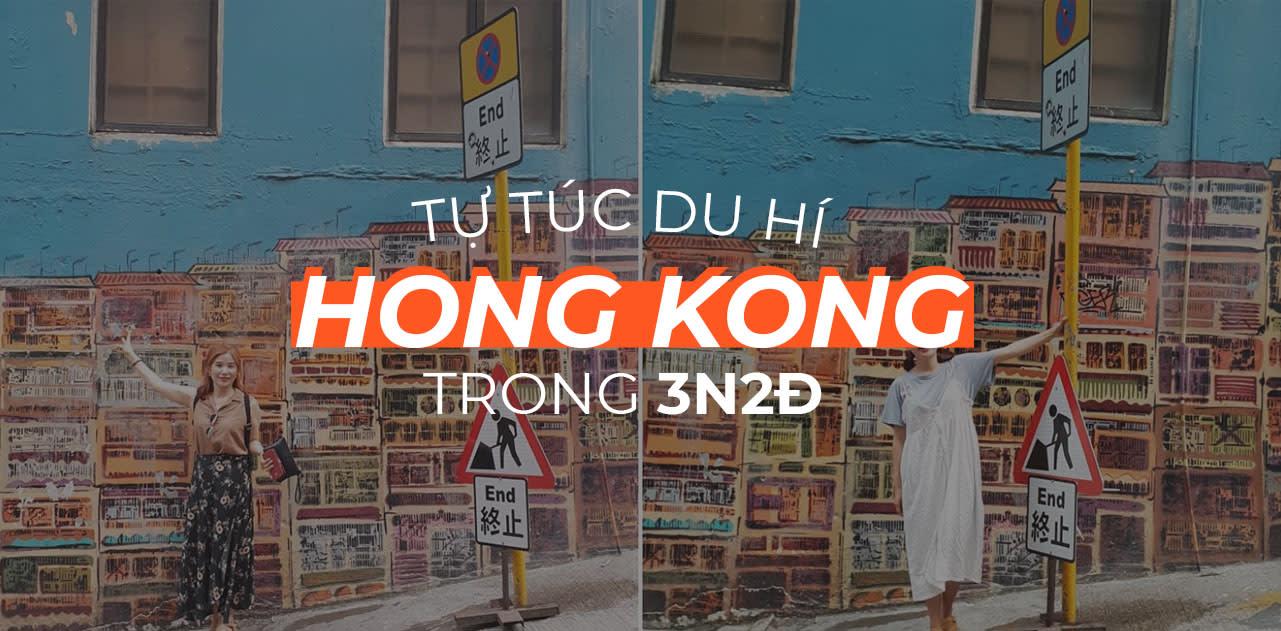 """Đừng """"lạc"""" ở Hong Kong với lịch trình tự túc lần đầu 3N2Đ 1"""
