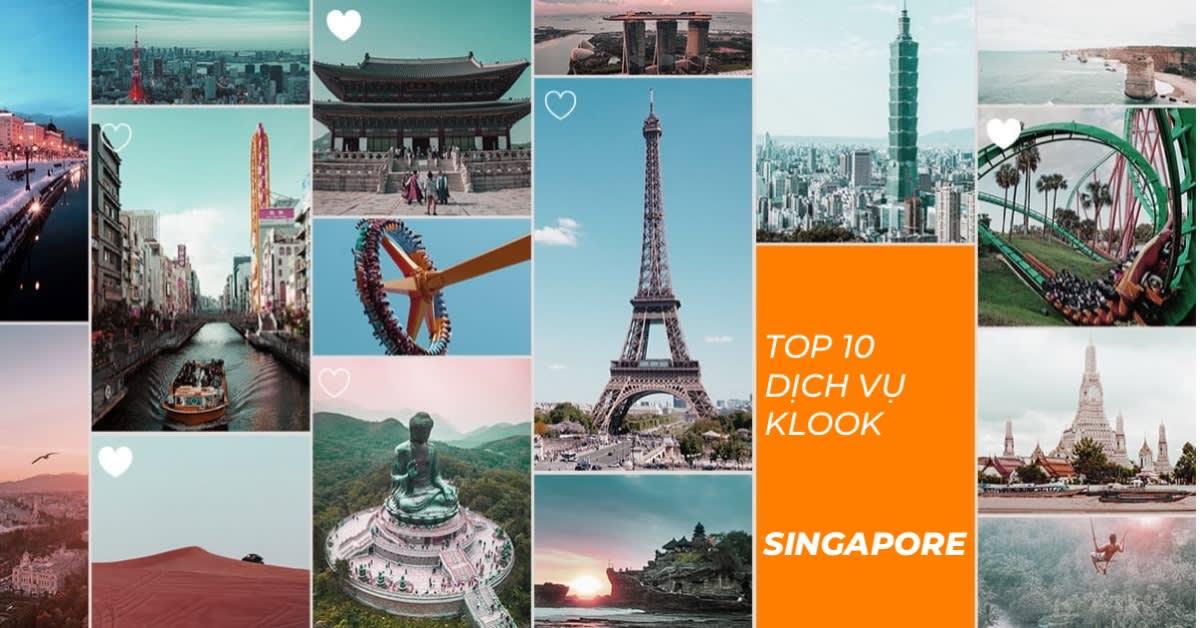 Top 10 năm 2018: Những dịch vụ Klook tại Singapore được yêu thích nhất 1