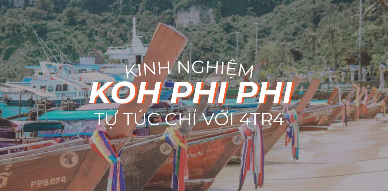 Kinh nghiệm tự túc khám phá Koh Phi Phi, Phuket 1