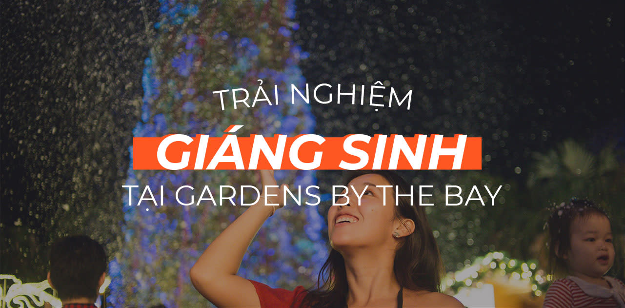 trai nghiem giang sinh gardens by the bay singapore cover