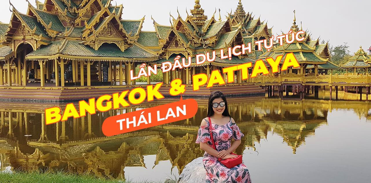 Lịch trình lần đầu du lịch tự túc: Mình chọn Thái Lan! 1