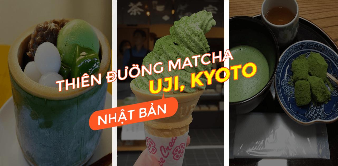 Vi vu Uji – thiên đường của Matcha Nhật Bản 1