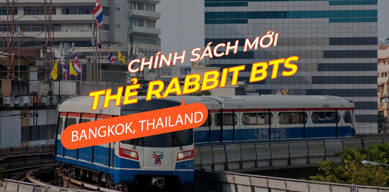 Du lịch Thái Lan với chính sách mới cho thẻ Rabbit và Bangkok Train Sky 1