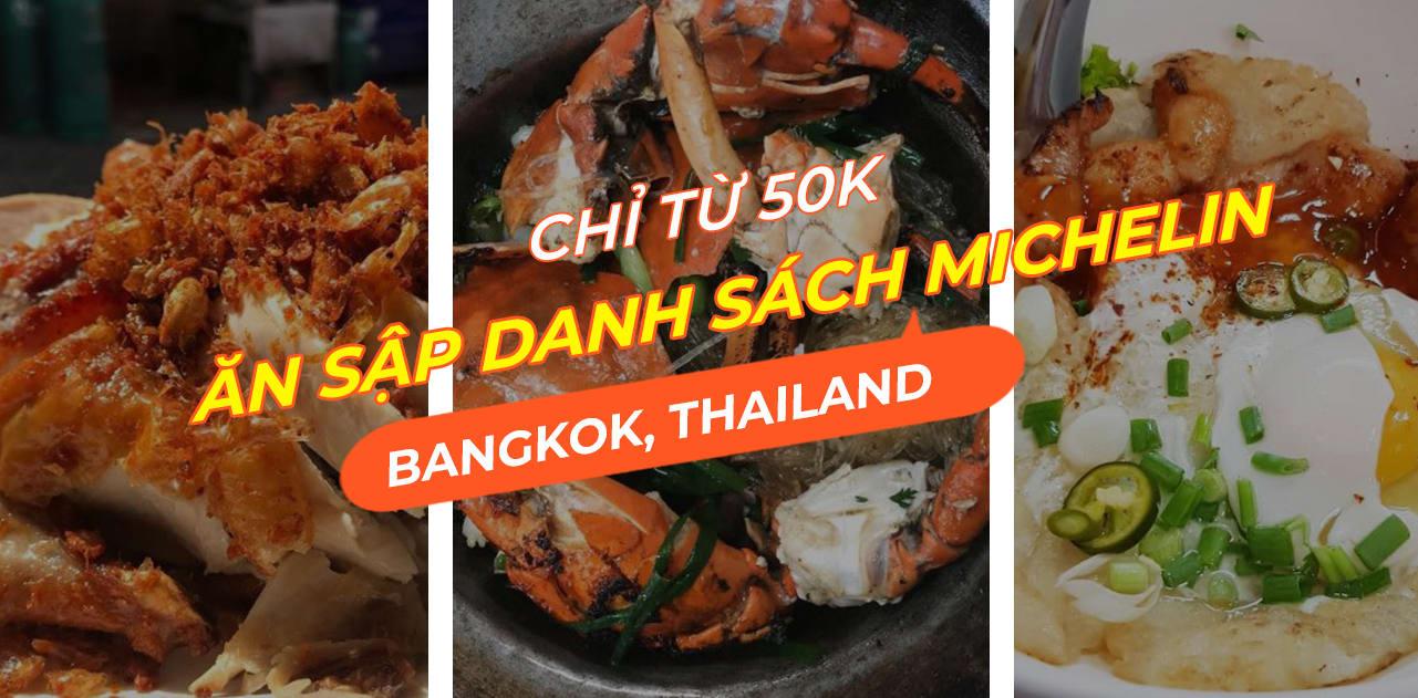 Cẩm nang thưởng thức ẩm thực Bangkok tại nhà hàng chứng nhận từ Michelin chỉ với 50K 1