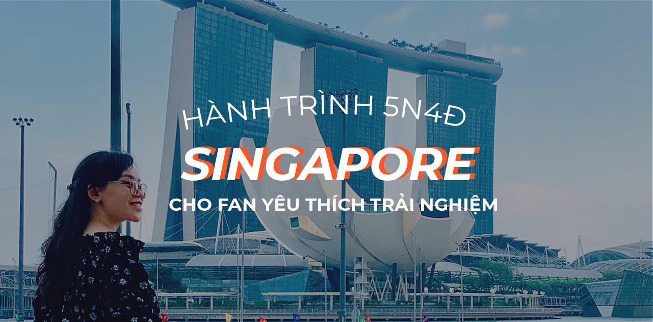 goi y kham pha tron singapore cho team cuong chan thich phuot cover final