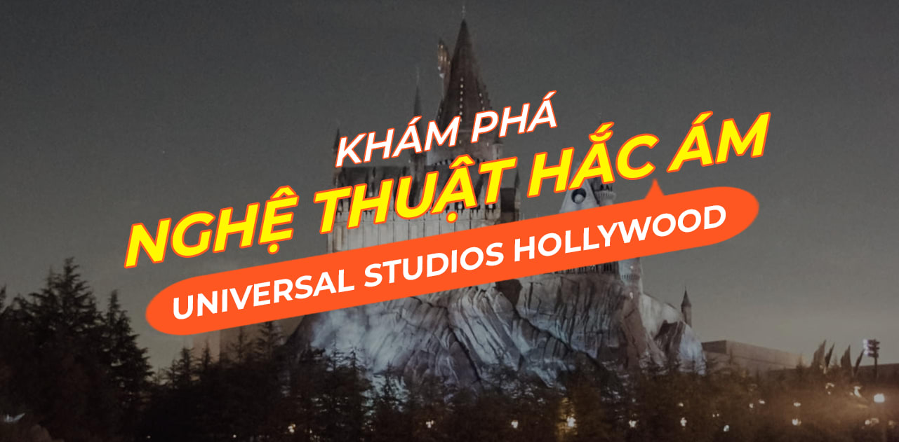 tim hieu ve nghe thuat hac am tai universal studios hollywood cover