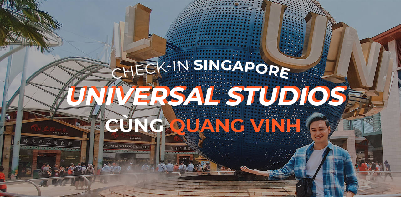 Trải nghiệm vui bất tận tại Universal Studios Singapore cùng Quang Vinh 1