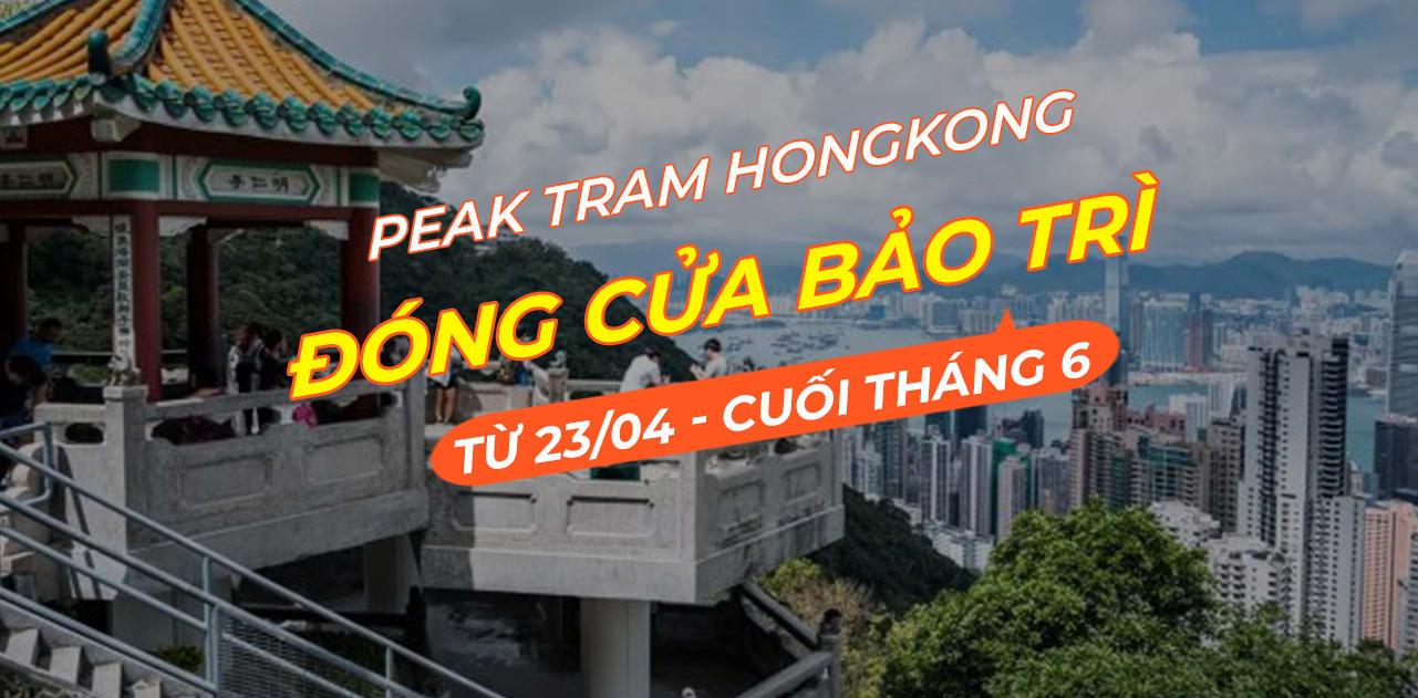 Cập nhật cho #teamđiHongKong: Peak Tram sẽ đóng cửa để bảo trì 1