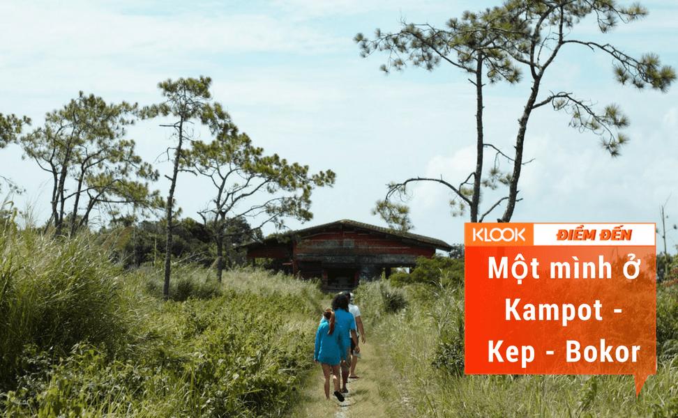 Một mình ở Kampot – Kep – Borkor 1