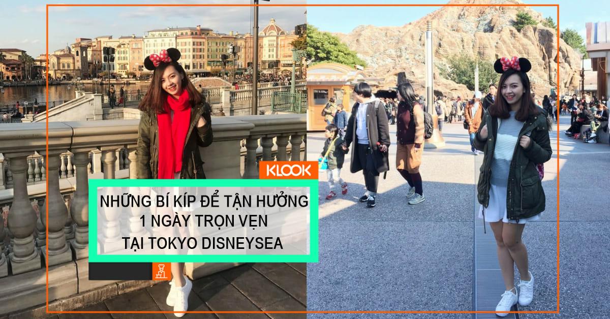 Những bí kíp để tận hưởng 1 ngày trọn vẹn tại Tokyo Disneysea 1