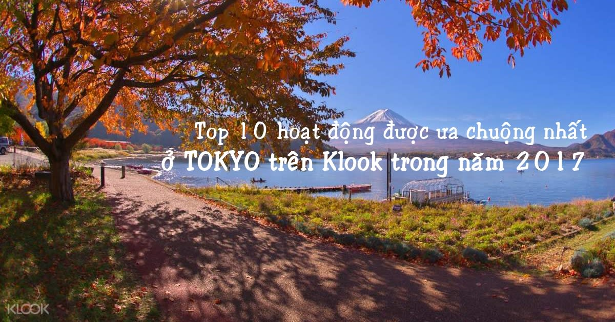 Top 10 hoạt động được ưa chuộng nhất ở Tokyo trên Klook trong năm 2019 1