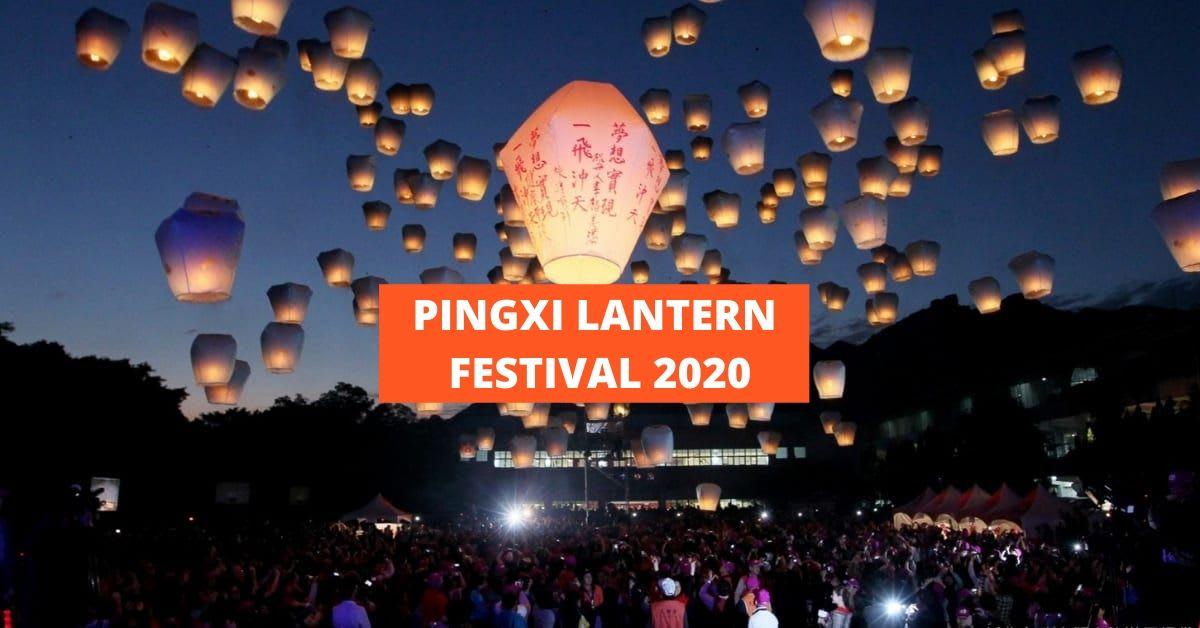 PINGXI LANTERN FESTIVAL 2020