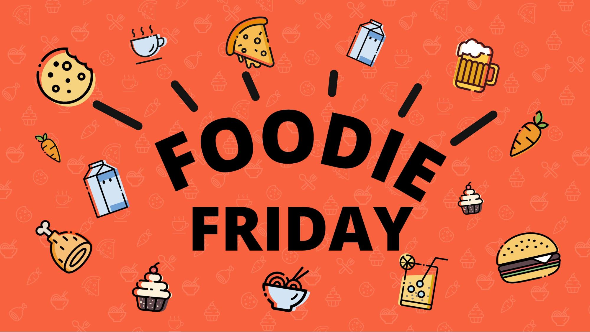 Foodie Friday 19 Sep Cover Image