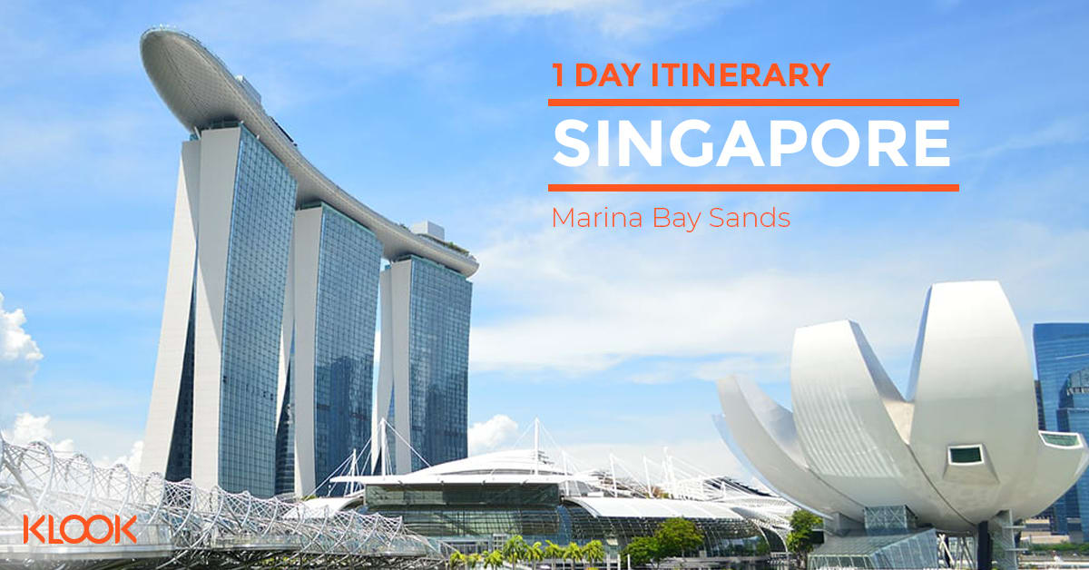 Marina Bay -1 Day Itinerary