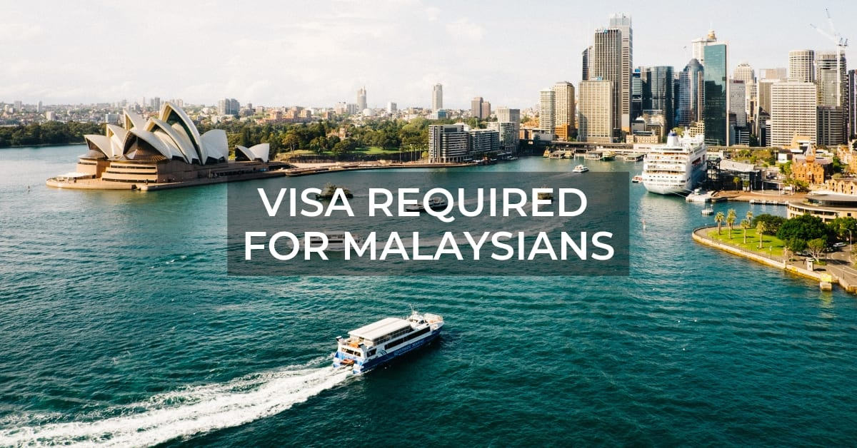 Remember To Get Your Visa If You're A Malaysian Visiting