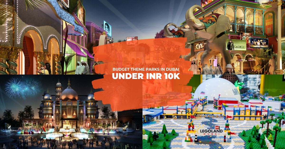 Dubai Theme Parks Under 10K