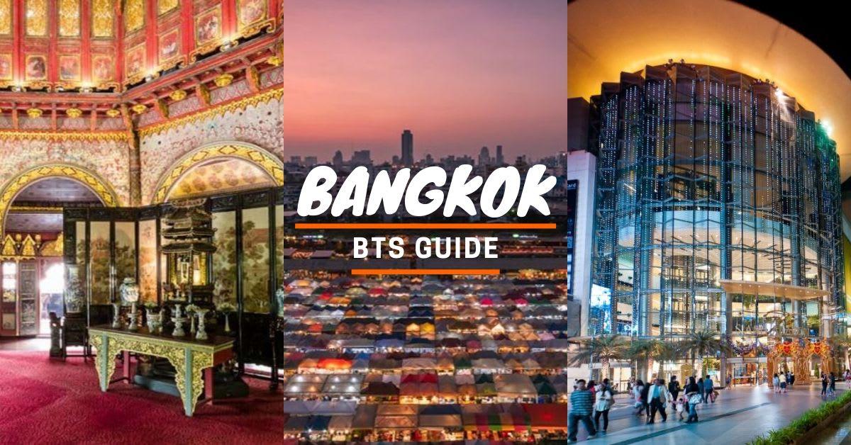 Bangkok BTS Guide