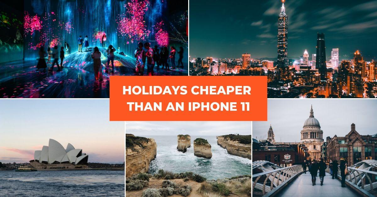 HOLIDAYS CHEAPER THAN IPHONE 11