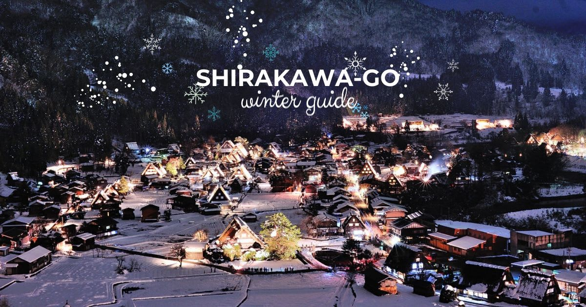 shirakawa-go winter light up guide