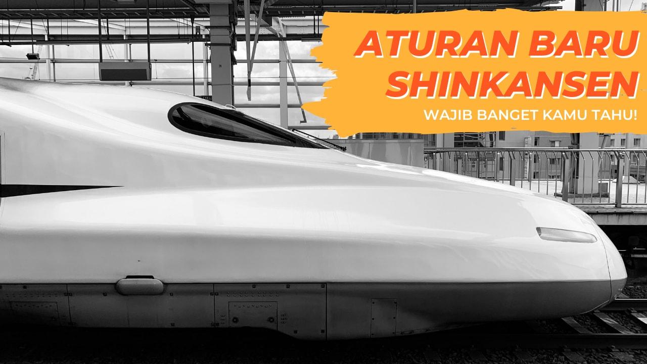 Aturan Baru Shinkansen Cover