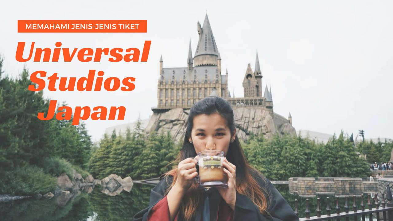 Jenis Tiket Universal Studios Japan