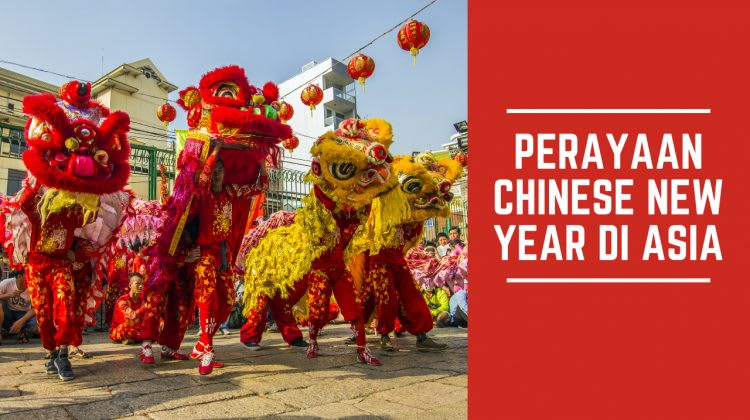 Perayaan Chinese New Year Asia