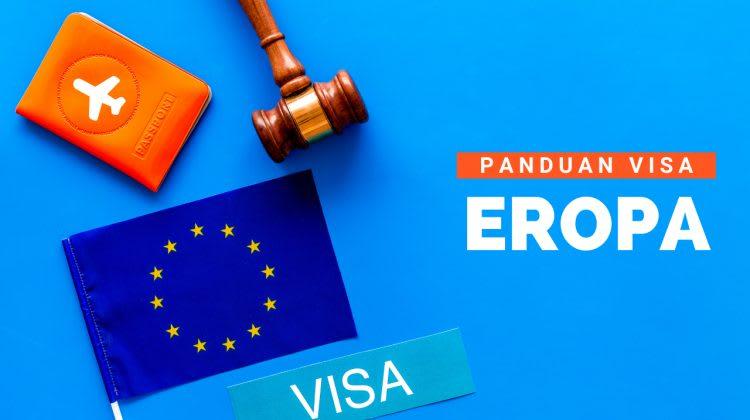 Panduan Visa Schengen Eropa