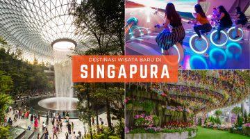 Tempat Wisata Baru Singapura