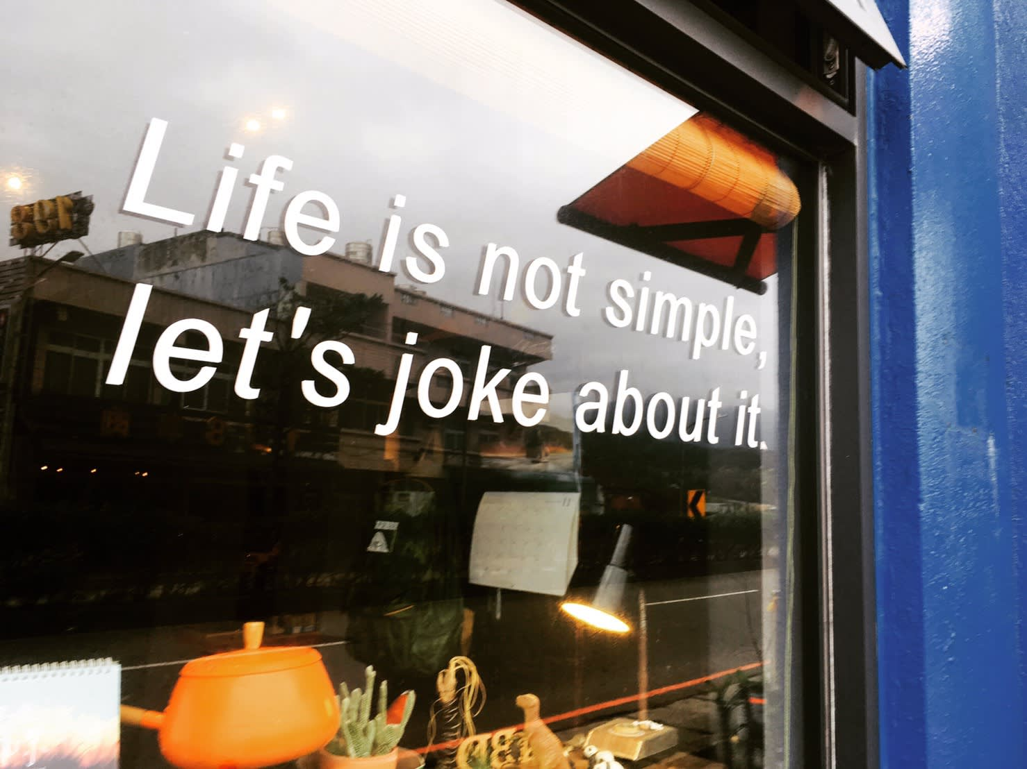 Life is not simple, let's joke about it.