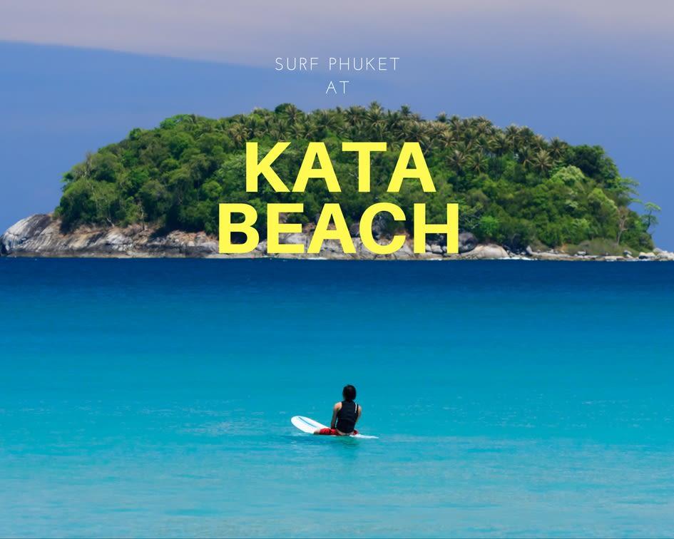 Phuket Surfing Best Beaches 2017