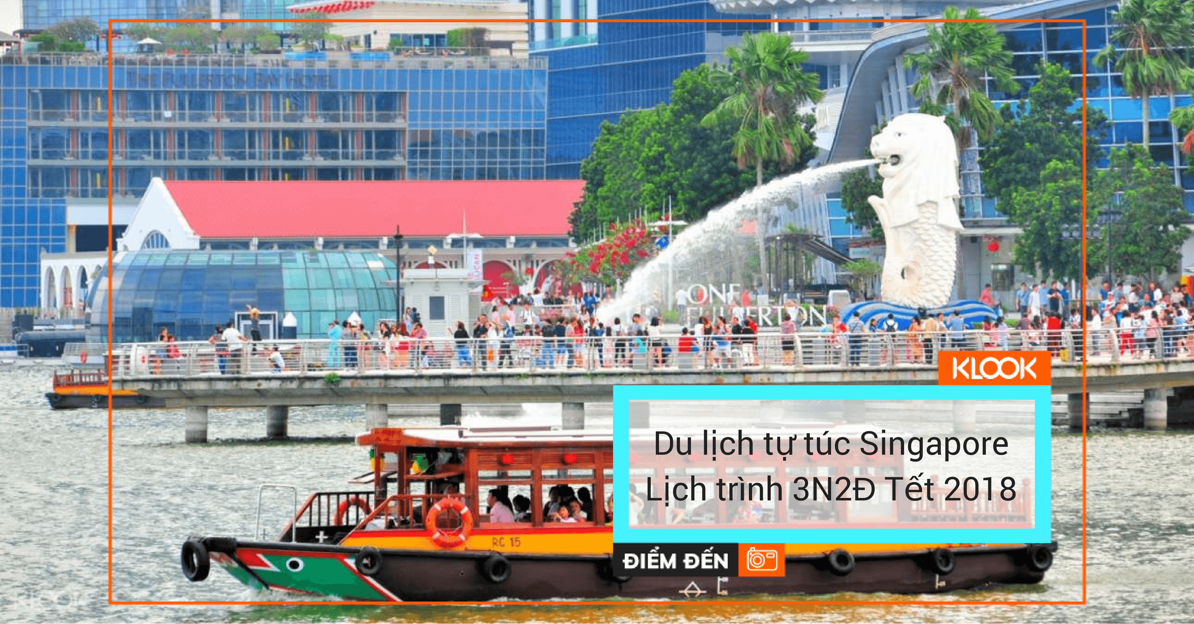 du lich tu tuc singapore tet 2018