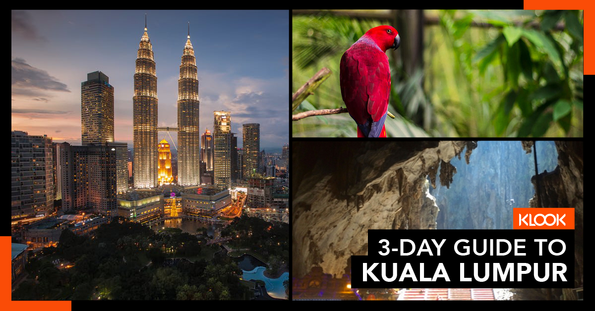 Klook 3 Day Guide to KL