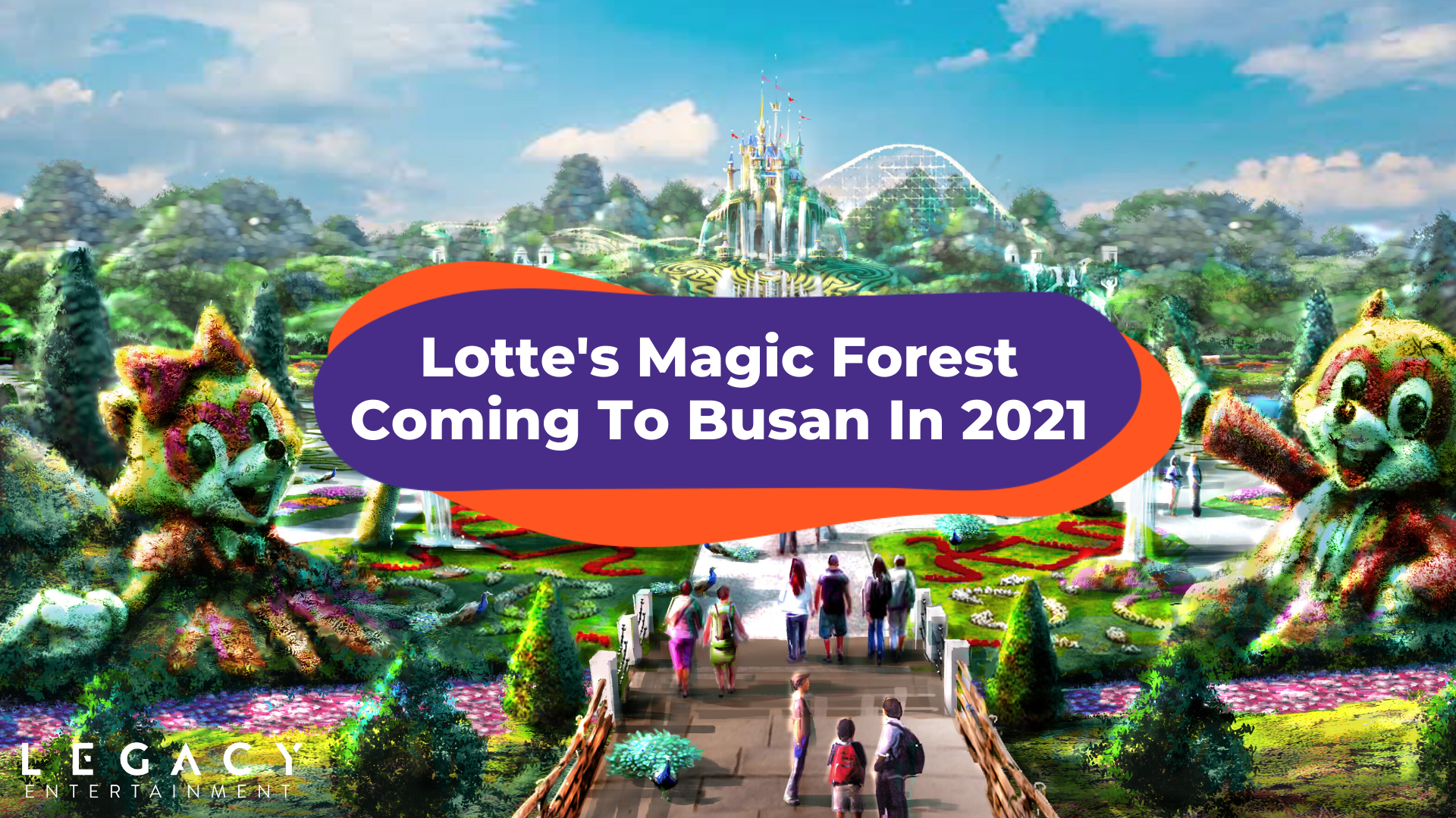 Lotte's Magic Forest In Busan, South Korea Is Scheduled To Open This 2021!