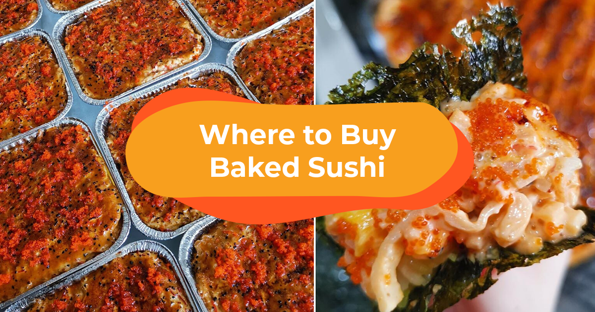 Where To Order The Sushi Bake You're Seeing All Over Your Feed (Manila)