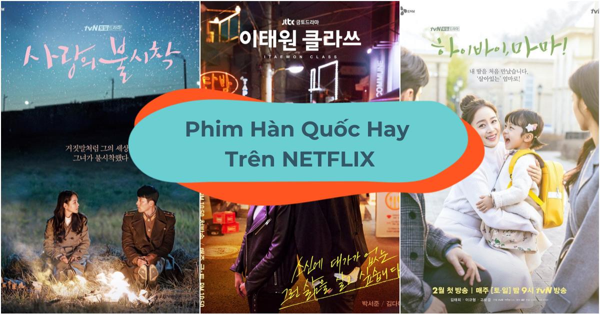 """Quyết Tâm """"Luyện"""" Hết 21 Bộ Phim Hàn Quốc Hay Trên Netflix"""