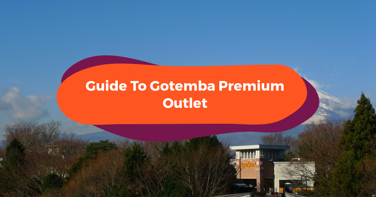 Gotemba Premium Outlets: Mt Fuji Views While Bargain Shopping Near Tokyo